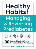 Healthy Habits for Managing Reversing