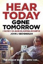 Hear Today, Gone Tomorrow