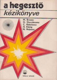 A hegeszto kezikonyve (Indrumatorul sudorului / limba maghiara)