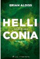 Helliconia #1. Primăvara