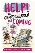 Help! The Grandchildren are Coming