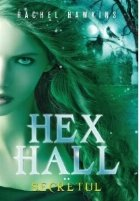 Hex Hall. Volumul II - Secretul