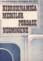 Hidrodinamica mediilor poroase neomogene