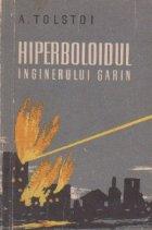 Hiperboloidul inginerului Garin
