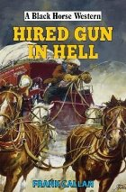 Hired Gun in Hell