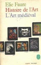 Histoire de l\'Art. L\'Art medieval