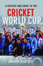 History & Guide to the Cricket World Cup