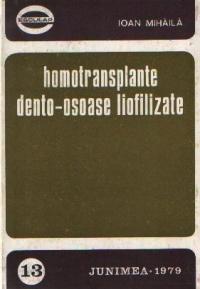 Homotransplante dento-osoase liofilizate