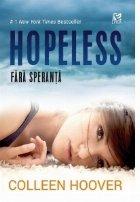 Hopeless. Fara speranta. Editia 2017