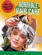 Horrible Haircare