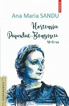 Hortensia Papadat Bengescu. Străina