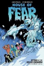 House Of Fear: Attack Of The Killer Snowmen And Other Storie