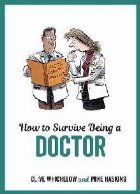 How Survive Being Doctor