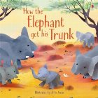 How the elephant got his trunk