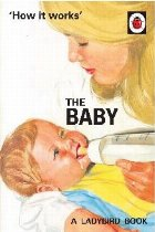 How Works: The Baby (Ladybird