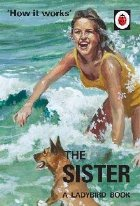 How Works: The Sister (Ladybird