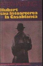 Hubert sau intoarcerea Casablanca
