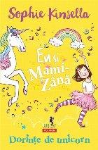 Eu și Mami-Zână: Dorințe de unicorn