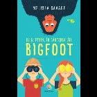 Eu și Tobin, în căutarea lui Bigfoot