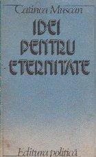 Idei pentru eternitate