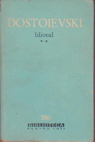 Idiotul, Volumul al II-lea - Roman