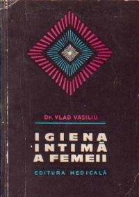 Igiena intima a femeii - editia a III-a