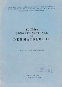 Al III - lea congres national de dermatologie. Rezumatele lucrarilor