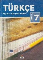 Ilkogretim Turkce, 7 - Ogrenci Calisma Kitabi