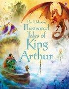 Illustrated tales King Arthur