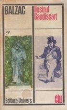Ilustrul Gaudissart - Nuvele si povestiri