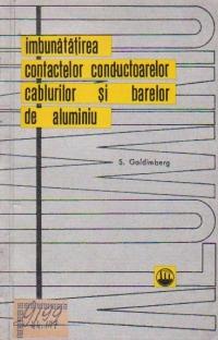 Imbunatatirea contactelor conductoarelor cablurilor si barelor de aluminiu