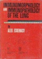Immunomorphology and Immunopathology the Lung