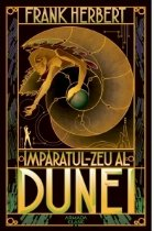 Imparatul-Zeu al Dunei (Seria Dune, partea a IV-a, editia 2019)