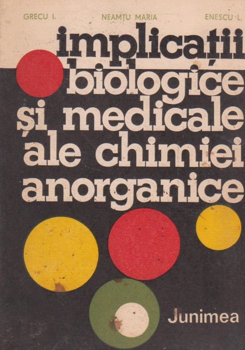 Implicatii biologice si medicale ale chimiei anorganice