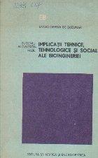 Implicatii tehnice, tehnologice si sociale ale bioingineriei