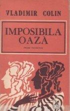 Imposibila oaza - Proze fantastice