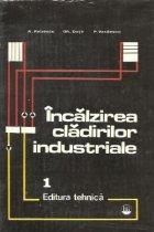 Incalzirea cladirilor industriale, Volumul I