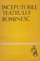 Inceputurile Teatrului Rominesc