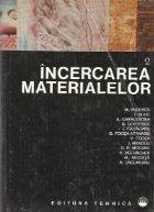 Incercarea materialelor, Volumul al II-lea - Incercari distructive ale elementelor metalice si ale materialelor nemetalice