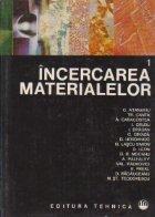 Incercarea materialelor, Volumul I, Incercari distructive ale metalelor
