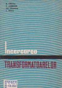 Incercarea transformatoarelor, Volumul al II-lea, Incercari functionale