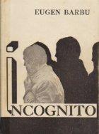 Incognito, Volumul I - Cine-roman