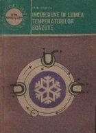 Incursiune in lumea temperaturilor scazute - Tehnica frigului si aplicatiile sale