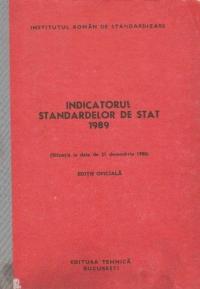 Indicatorul standardelor de stat 1989 (Situatia la data de 31 decembrie 1988) Editie Oficiala