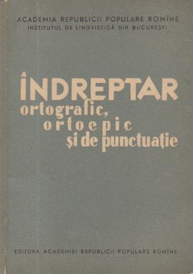 Indreptar ortografic, ortoepic si de punctuatie, Editia a II-a