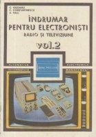 Indrumar pentru electronisti - Radio si televiziune, Volumul al II-lea