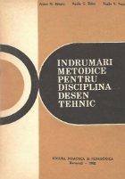 Indrumari metodice pentru disciplina desen tehnic