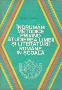 Indrumari metodice privind studierea limbii si literaturii romane in scoala