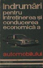 Indrumari pentru intretinerea si conducerea economica a automobilului