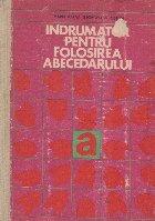 Indrumator pentru folosirea abecedarului. Manualul invatatorului
